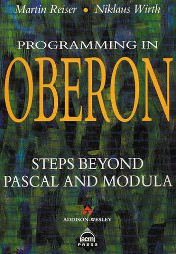 9780201565430: Programming in Oberon: Steps Beyond Pascal and Modula (ACM Press)