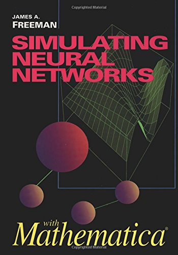 9780201566291: Simulating Neural Networks with Mathematica