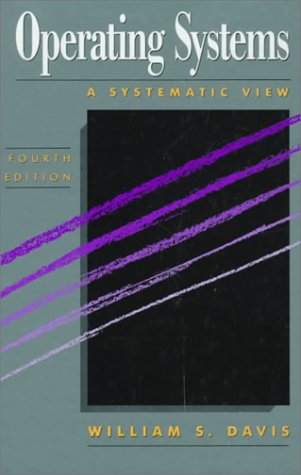 9780201567014: Operating Systems: A Systematic View