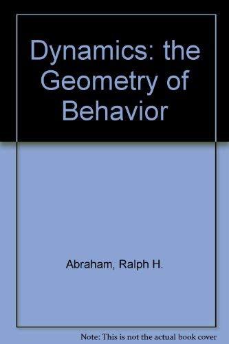 9780201567168: Dynamics: the Geometry of Behavior