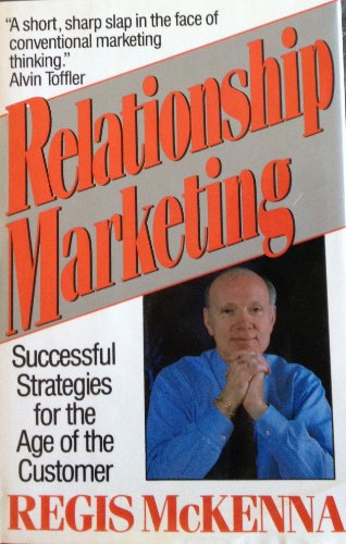 9780201567694: Relationship Marketing: Successful Strategies For The Age Of The Customer