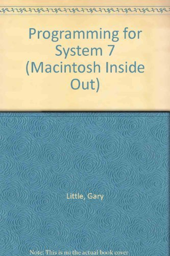 9780201567700: Programming for System 7 (MACINTOSH INSIDE OUT)