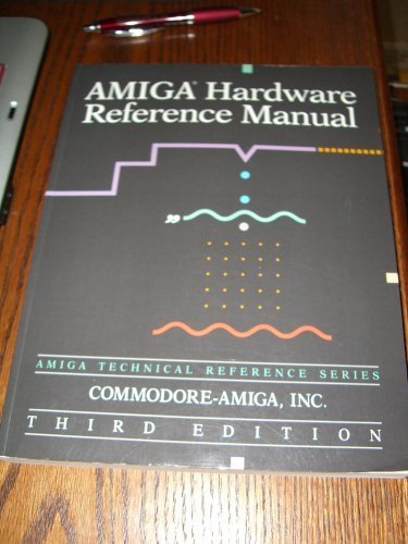 9780201567762: Amiga Hardware Reference Manual (Amiga Technical Reference Series)