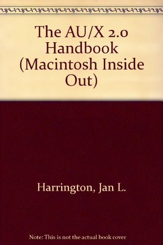 9780201567847: The A/Ux 2.0 Handbook (Macintosh Inside Out)