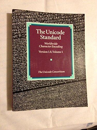 9780201567885: Unicode Standard: Worldwide Character Encoding, Version 1.0