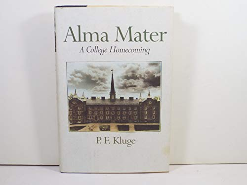 9780201567939: Alma Mater: A College Homecoming