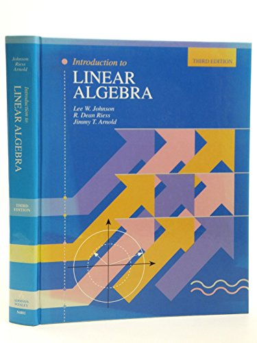 Introduction to Linear Algebra: R. Dean Riess;