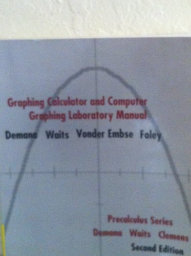 9780201568523: Graphing Calculator and Computer Graphing Laboratory Manual