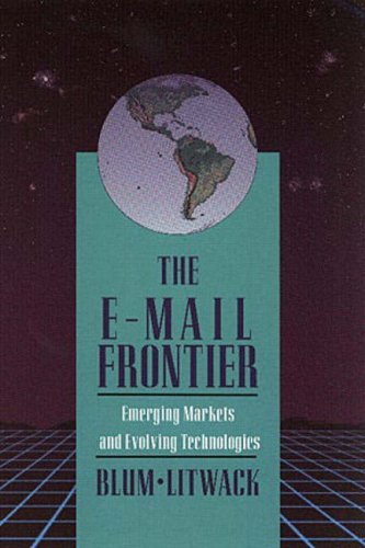 9780201568608: The E-Mail Frontier: Emerging Markets and Evolving Technology