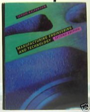 9780201569506: Manufacturing Engineering and Technology