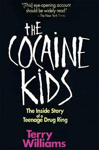 9780201570038: The Cocaine Kids: The Inside Story Of A Teenage Drug Ring