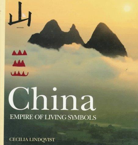 China : Empire of Living Symbols: Cecilia Lindqvist