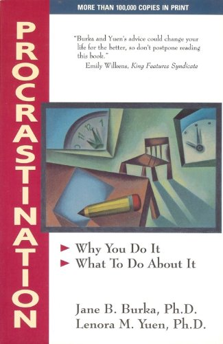9780201570373: Procrastination: Why You Do It, What to Do about It