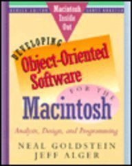 9780201570656: Developing Object-Oriented Software for the Macintosh : Analysis, Design and Programming (Macintosh Inside Out Series)