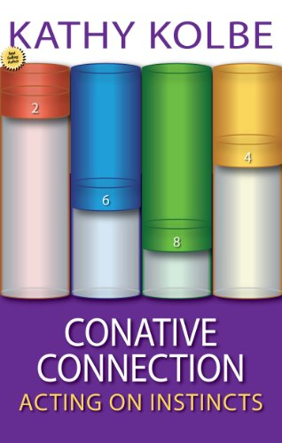 The Conative Connection : Acting on Instinct: Kathy Kolbe
