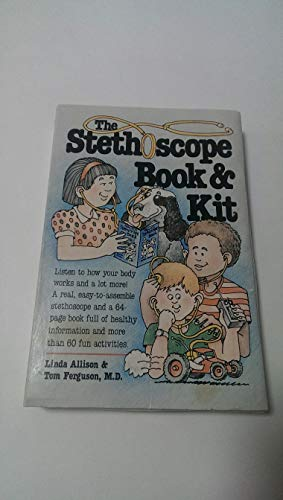 9780201570960: The Stethoscope Book And Kit: A Health Kit For Curious Kids Aged 7 And Up
