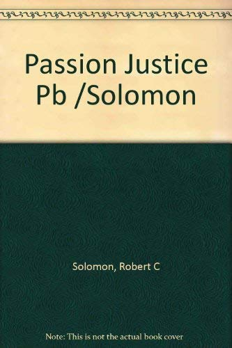 9780201570991: A Passion For Justice: Emotions and the Origins of the Social Contract