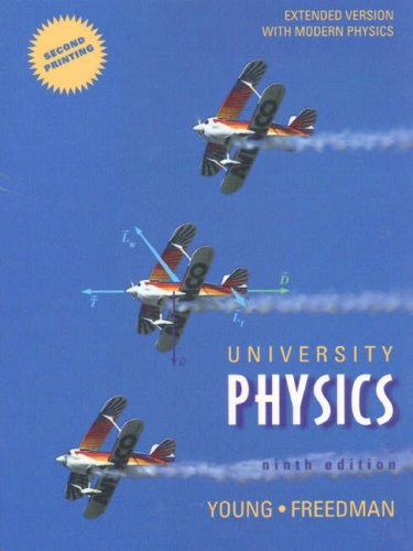 9780201571585: University Physics Ninth Edition Second Printing Extended Version