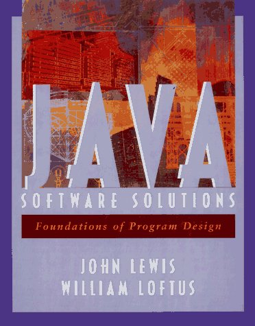9780201571646: Java Software Solutions : Foundations of Program Design