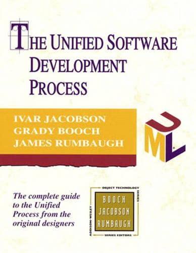 The Unified Software Development Process: Ivar Jacobson, Grady