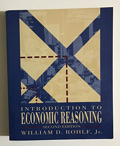 9780201572612: Introduction to Economic Reasoning