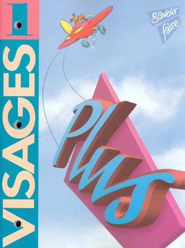 9780201574104: Visages 1 Plus (Activity Book)