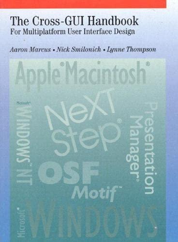 9780201575927: Cross-GUI Handbook: For Multiplatform User Interface Design