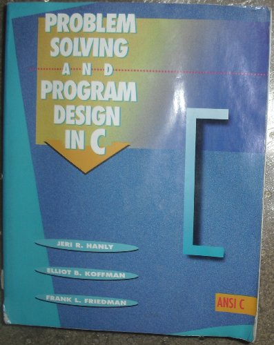 9780201576535: Problem Solving and Program Design in C