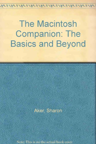 9780201577549: The Macintosh Companion: The Basics and Beyond