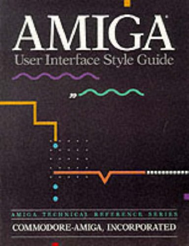 9780201577570: AMIGA User Interface Style Guide