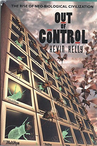 9780201577938: Out of Control: The Rise of Neo-Biological Civilization