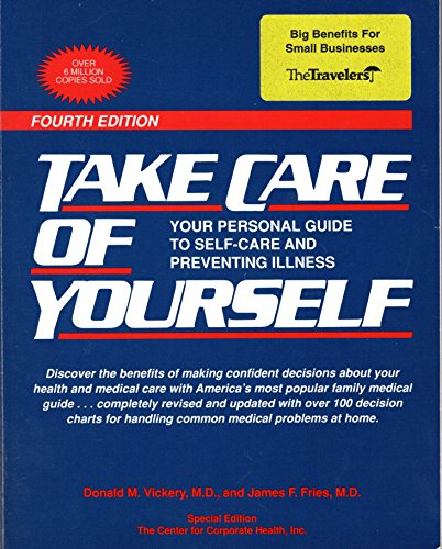 9780201577990: Take Care of Yourself: Your Personal Guide to Self-Care and Preventing Illness, Special Edition, the Center for Corporate Health, Inc. Commercial