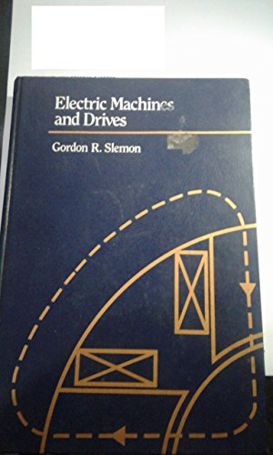 9780201578850: Electric Machines and Drives (Addison-Wesley series in electrical engineering)