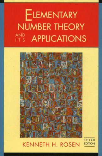Elementary Number Theory and Its Applications: Kenneth H. Rosen