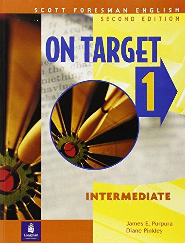 9780201579789: On Target 1, Intermediate, Scott Foresman English: Intermediate bk. 1