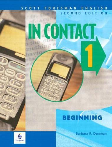 9780201579796: In Contact 1: Beginning: Student Book 1 (Scottforesman English)