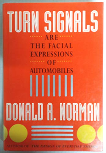 9780201581249: Turn Signals Are The Facial Expressions Of Automobiles