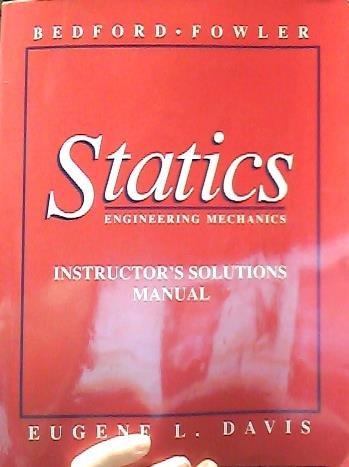 9780201581942: Statics: Engineering Mechanics: Instructor's Solutions Manual