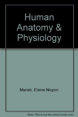 9780201586923: Human Anatomy & Physiology