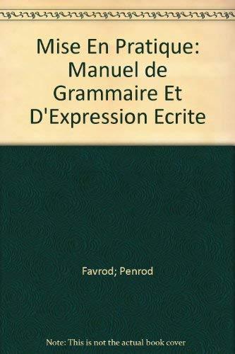 Mise En Pratique: Manuel de Grammaire Et: Lynn K. Penrod;