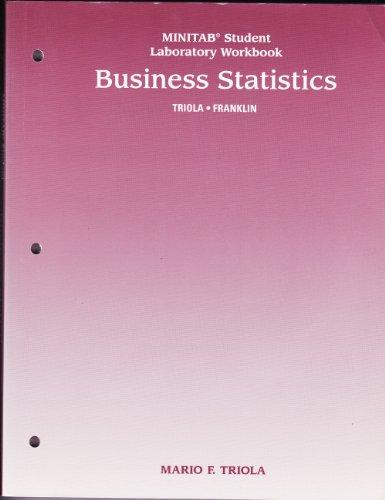 Business Statistics Minitab Laboratory Manual: Triola, Mario