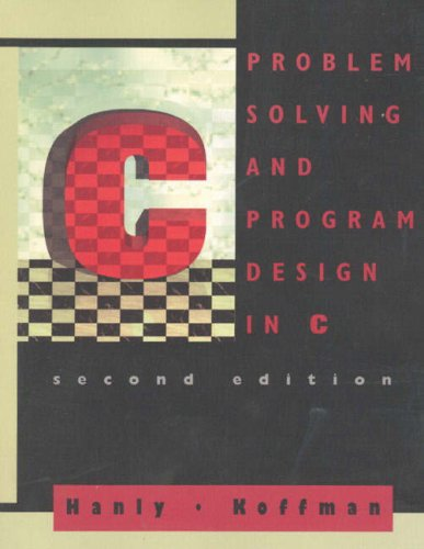 9780201590630: Problem Solving and Program Design in C