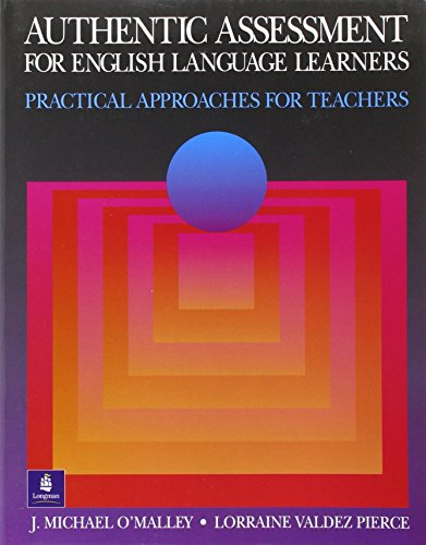 9780201591514: Authentic Assessment for English Language Learners: Practical Approaches for Teachers