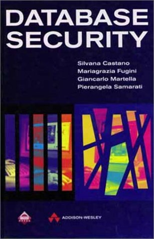 9780201593754: Database Security (Acm Press Books)