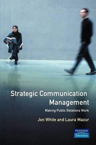 9780201593761: Strategic Communications Management: Making Public Relations Work (Economist Intelligence Unit)