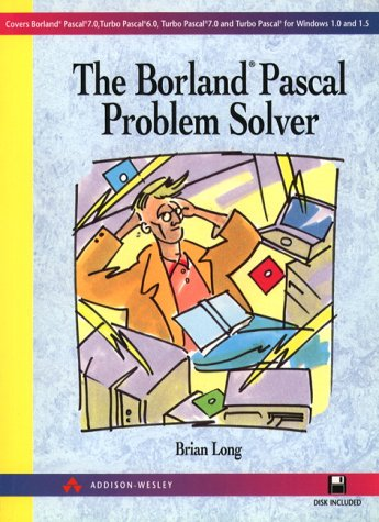 9780201593839: The Borland Pascal Problem Solver