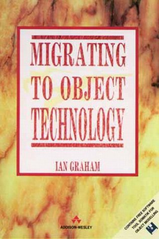 9780201593891: Migrating to Object Technology