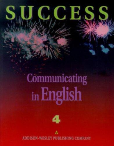 Success: Communicating in English, Level 4: Michael Walker