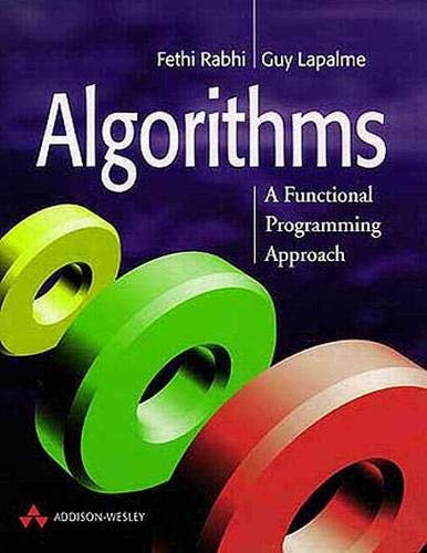 9780201596045: Algorithms: A Functional Programming Approach (International Computer Science Series)