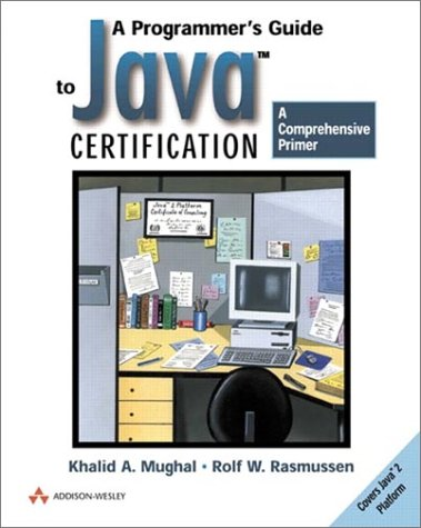 9780201596144: A Programmer's Guide to Java Certification: A Comprehensive Primer (Addison-Wesley Professional Computing Series)